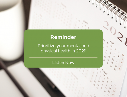 Prioritizing Your Mental & Physical Health in 2021